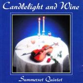 Candlelight & Wine von Summerset Quintet