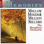 Mellow Moods & Million Sellers by The Broadway Orchestra