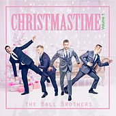 Christmastime, Vol. 1 by The Ball Brothers