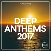 Deep Anthems 2017 by Various