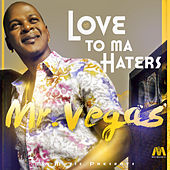 Love to Ma Haters by Mr. Vegas