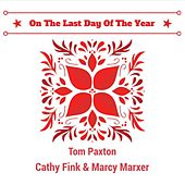 On the Last Day of the Year by Marcy Marxer Cathy Fink
