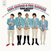 Greatest Hits by Paul Revere & the Raiders