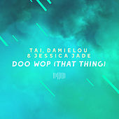 Doo Wop (That Thing) [The ShareSpace Australia 2017] by Jessica-Jade