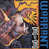 Dog Eat Dog by Warrant