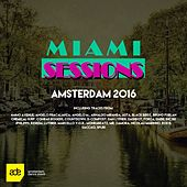 Miami Sessions: Amsterdam 2016 - EP by Various Artists