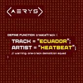Ecuador by Heatbeat