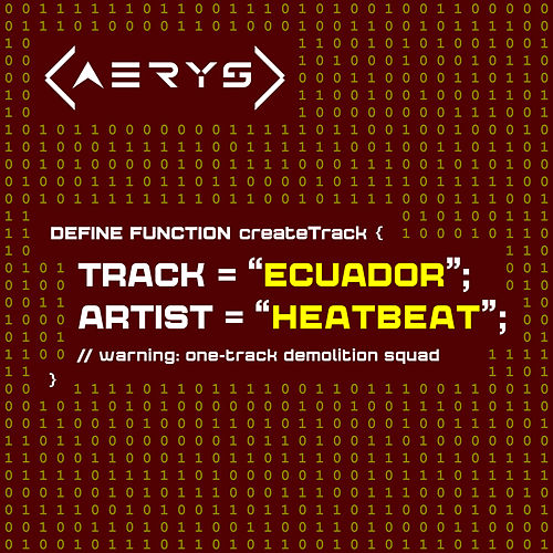 Ecuador by Heatbeat