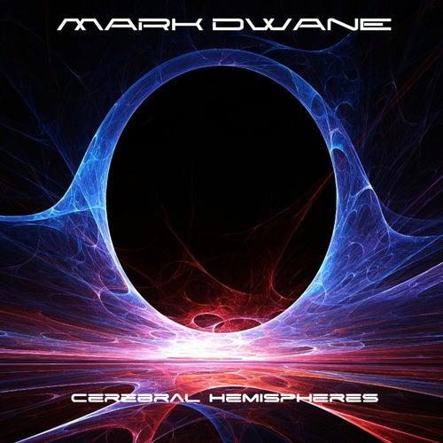 Cerebral Hemispheres by Mark Dwane