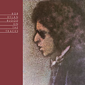 Play & Download Blood On The Tracks by Bob Dylan | Napster