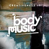 Body Music pres. Creativeness #1 by Various Artists