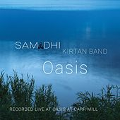 Oasis (Live at Oasis at Carr Mill) by Samadhi Kirtan Band