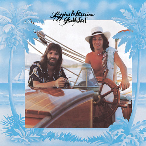 Full Sail by Loggins & Messina