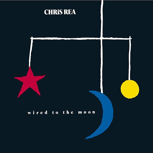 Wired To The Moon by Chris Rea