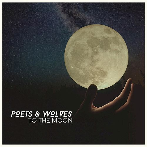To The Moon by The Poets