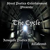The Cycle (feat. KillahronH) by Renegade Poetics