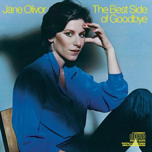 Best Side Of Goodbye by Jane Olivor