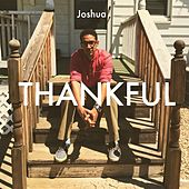 Thankful by Joshua