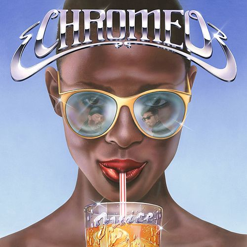 Juice by Chromeo