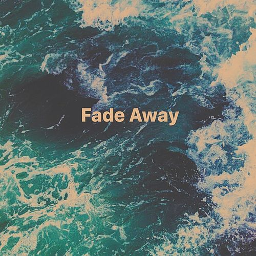 Fade Away by Sky