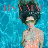 Getaway by Lisa Mac