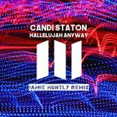 Hallelujah Anyway (Jamie Huntly Remix) by Candi Staton