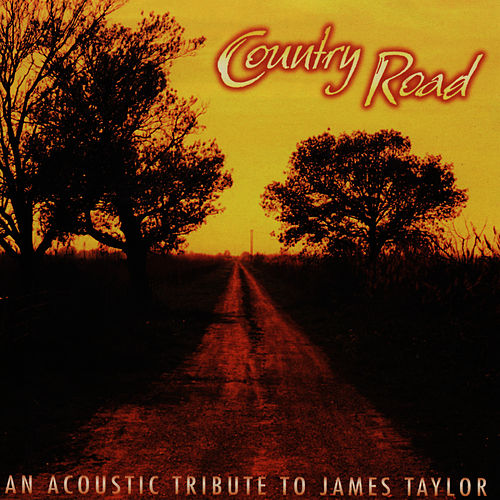 Play & Download Country Road: James Taylor Tribute... by Pickin' On | Napster