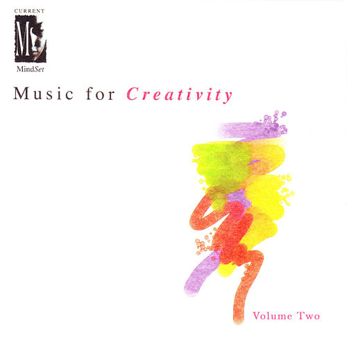 Music for Creativity, Vol. 2 by Current