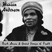 Marian Anderson : Johann Sebastian Bach Arias & Great Songs of Faith (1957) by Marian Anderson
