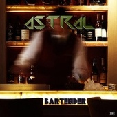Bartender EP by Astral