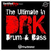 DRK  The Ultimate In Drum & Bass Vol 1 by Various Artists