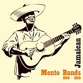 Jamaican Mento Bands [1950 - 1959] by Various Artists