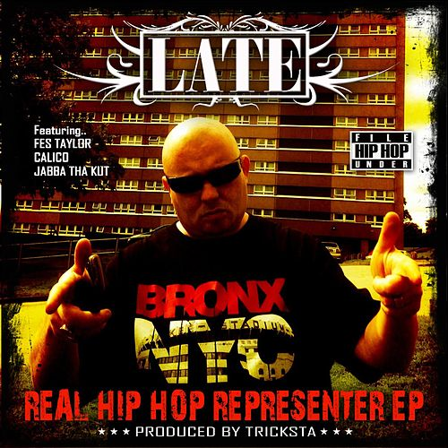 Real Hip Hop Representer EP by Late