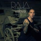Vahva by Raja