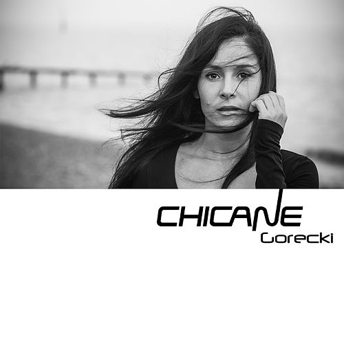 Gorecki by Chicane