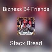 Bizness B4 Friends by Various Artists