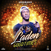 Good Times by Laden