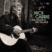 The Moon and the Village by Nick Garrie