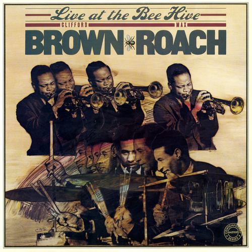 Live at the Bee Hive by Max Roach