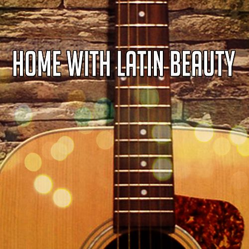 Home With Latin Beauty by Gypsy Flamenco Masters