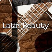 Latin Beauty by Guitar Instrumentals