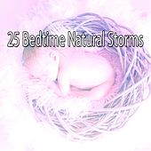 25 Bedtime Natural Storms by Thunderstorm Sleep