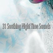 31 Soothing Night Time Sounds by Lullaby Land