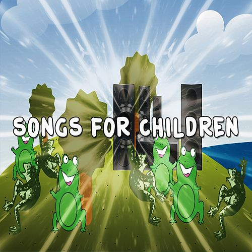 Songs For Children by Songs For Children