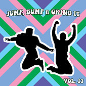 Jump Bump n Grind It, Vol. 17 by Various Artists