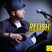 Country Style Relish by Various Artists