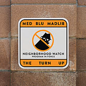 The Turn Up by Madlib