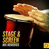 Stage & Screen Mix Memories by Various Artists