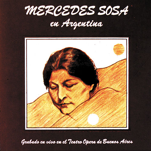 Play & Download Mercedes Sosa En Argentina by Mercedes Sosa | Napster