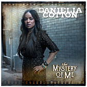 The Mystery of Me by Danielia Cotton